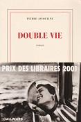 Double vie de Pierre ASSOULINE Editions NRF Gallimard année 2001 ISBN 2070754987 livre broché grand format de 14,2x20,7 cm, 224 pages