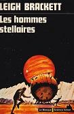Les Hommes stellaires de Leigh BRACKETT Editions Librairie des Champs-Elysées Le Masque Science-fiction n8 année 1974 ISBN 2782402658 livre de poche broché format poche dimensions 11,2x16,7 cm, 256 p