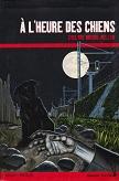 A lheure des chiens dEvelyne BRISOU-PELLEN Rageot Editeur collection LHeure noire année 2005 ISBN 2700229258 livre de poche broché dimensions 13x19 cm, 190 pages