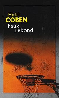 COBEN Harlan – Faux rebond