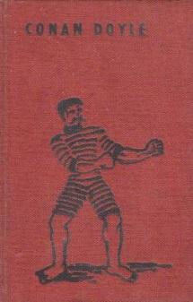 uvres complètes de Sir Arthur Conan Doyle Tome 11 Histoires du ring Editions Robert Laffont année 1958 livre relié grand format dimensions 13,5x20,6 cm, 570 pages.