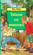 Tabasse est amoureux de Max DANN Editions Milan collection Zanzibar année 1990 ISBN 2867266289 livre de poche broché format poche dimensions 11,2x17,6 cm, 194 pages