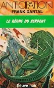Le règne du serpent de Frank DARTAL Editions Fleuve Noir collection Anticipation n 918 année 1979 ISBN 2265009806 livre de poche broché dimensions 11,2x17,7 cm, 256 pages
