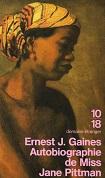 Autobiographie de Miss Jane Pittman dErnest J. GAINES Editions 10/18 collection Domaine Etranger 2649 année 1995 ISBN 2264023120 livre de poche broché dimensions 11x17,8, 288 pages