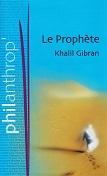 Le prophète de Khalil GIBRAN Editions France Loisirs année 2005 ISBN 2744176575 livre relié moyen format dimensions 12,18,8 cm, 96 pages