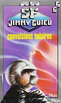 GUIEU Jimmy – Convulsions solaires