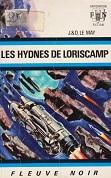 Les Hydnes de Loriscamp de J. et D. LE MAY Editions Fleuve Noir Anticipation n515 année 1972 livre de poche broché dimensions 11,5x17,7 cm, 240 pages