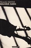 Mauvais sang de Ricardo MATAS Editions Fayard Noir n12 année 1981 ISBN 2213010331 livre broché moyen format dimensions 12,8x19,2 cm, 196 pages