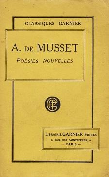 Poésies Nouvelles dAlfred de MUSSET Editions Librairie Garnier Frères Collection Classiques Garnier année 1928 livre doccasion broché dimensions 12x18,8 cm, 339 pages